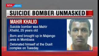 Suicide Bomber: Police unmask man who blew himself,Mahir Khalid