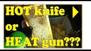 HOT knife vs HEAT gun extraction method - the WINNER is! PART 1