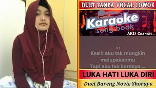 Download Lagu Luka Hati Luka Diri Duet karaoke Tanpa Vocal Cowok Bareng Novie Shoraya mp3