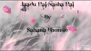 Jadoo Hai Nasha Hai - karoake
