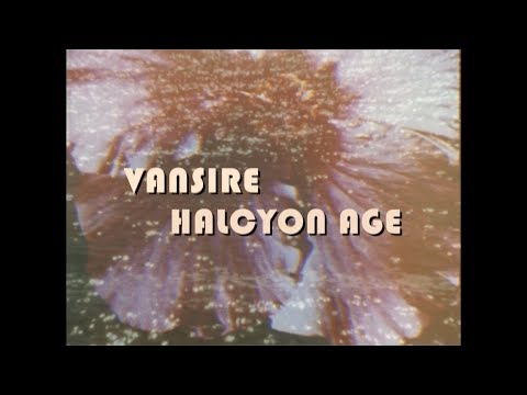 Vansire - Halcyon Age (Official Music Video)
