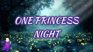 ONE PRINCESS NIGHT  1 HOUR RELAXING MUSIC  SLEEPING  CALMING  SOOTHING  PIANO MUSIC