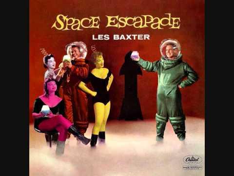 Les Baxter  Space Escapade 1958  Full vinyl LP