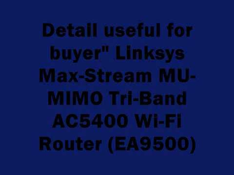 review!-linksys-max-stream-mu-mimo-tri-band-ac5400-wi-fi-router-ea9500