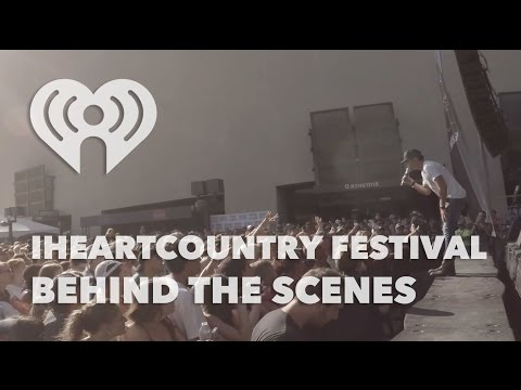 iHeartCountry Festival Behind the Scenes Look