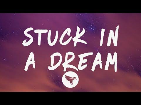 Lil Mosey – Stuck In A Dream (Lyrics) Feat  Gunna