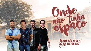 João Lucas & Matheus ft João Bosco & Vinicius