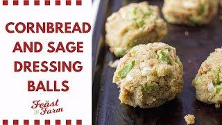 Cornbread and Sage Dressing Balls