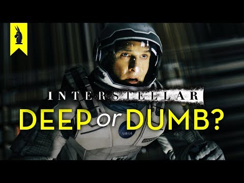 INTERSTELLAR: Is It Deep or Dumb? - Wisecrack Edition