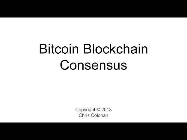 L13: Bitcoin Blockchain Consensus