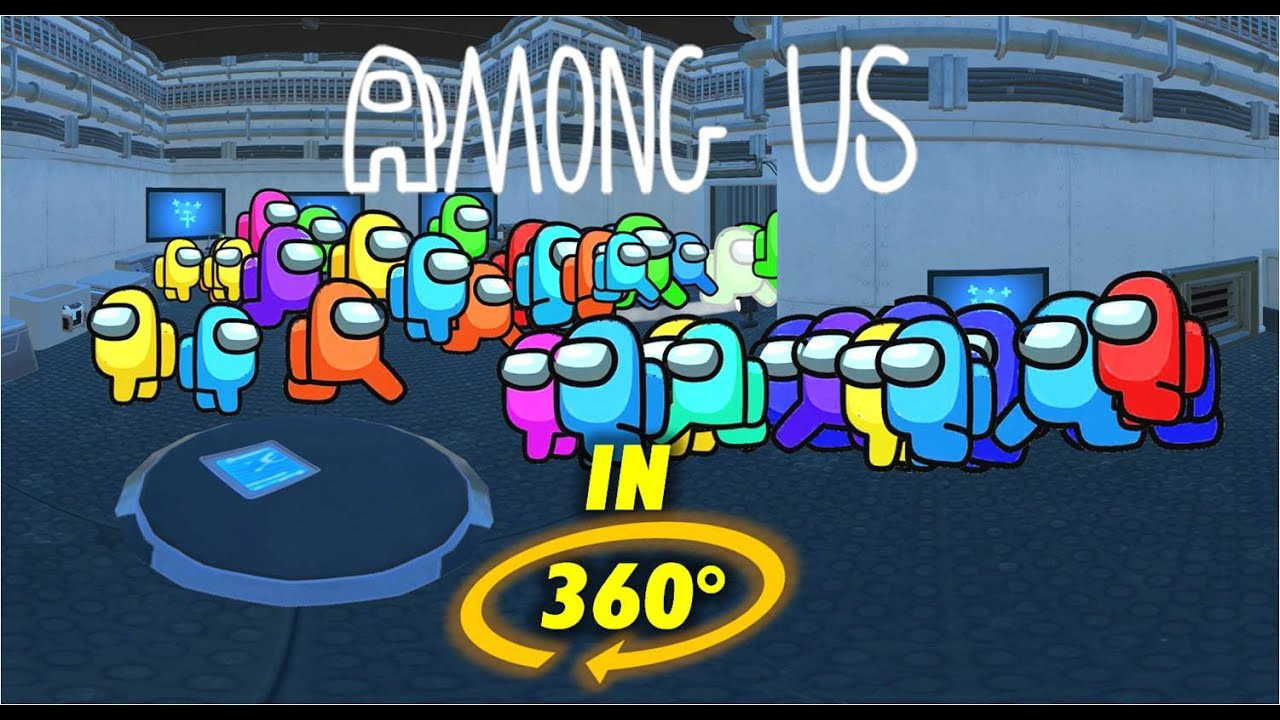 Among Us With 50 Players 360 Vr Experience Only 1 Imposter Youtube