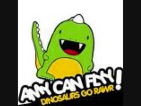 Dinosaurs Go Rawr - Amy Can Flyy