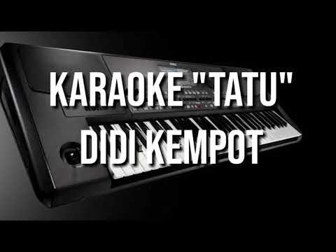 """tatu-""""karaoke-dangdut,didi-kempot."""