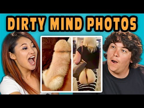 Thumbnail: 10 PHOTOS THAT PROVE YOU HAVE A DIRTY MIND with ADULTS (React)
