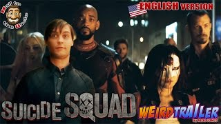 SUICIDE SQUAD Weird Trailer by ALDO JONES ( English Version )