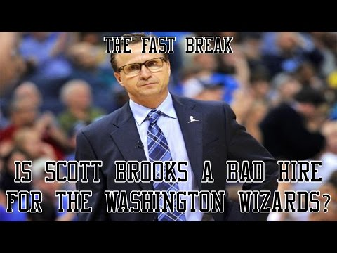 Is Scott Brooks A Bad Hire For The Wizards?
