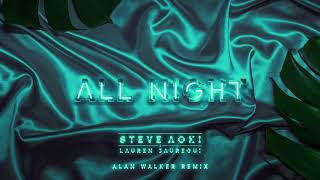 Steve Aoki X Lauren Jauregui - All Night Alan Walker   Ultra Music