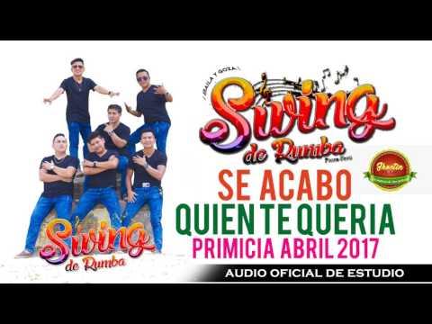 Swing de Rumba - Se acabo quien te queria Abril 2017-HyR PRODUCCIONES