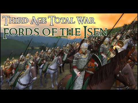 FORDS OF THE ISEN - Third Age Total War Gameplay