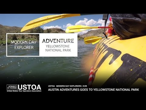 USTOA Modern Day Explorers: Adventure Awaits You at Yellowstone National Park with Austin Adventures