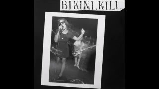 Watch Bikini Kill Suck My Left One video
