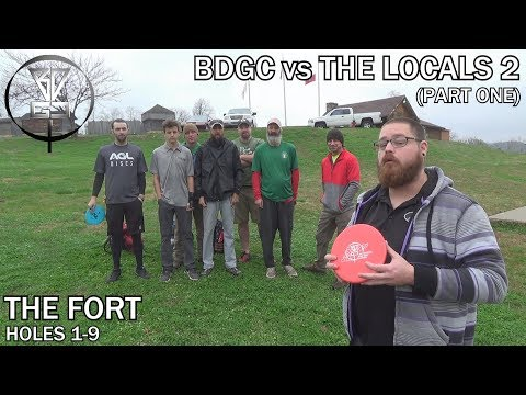 BDGC Vs The Locals 2 (part One) - The Fort In Kingston, TN