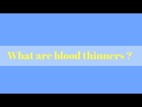 What are blood thinners