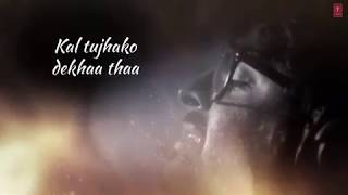 Kal tujhko Dekha tha Mene Apne Aangan Me | Lyrics Video | Whatsapp Video Status | 30 Seconds