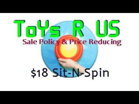 Sales Price Adjustment Policy at Toys R Us - $18 Sit N Spin