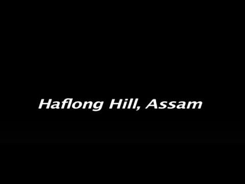 Haflong Hill, Assam , India.