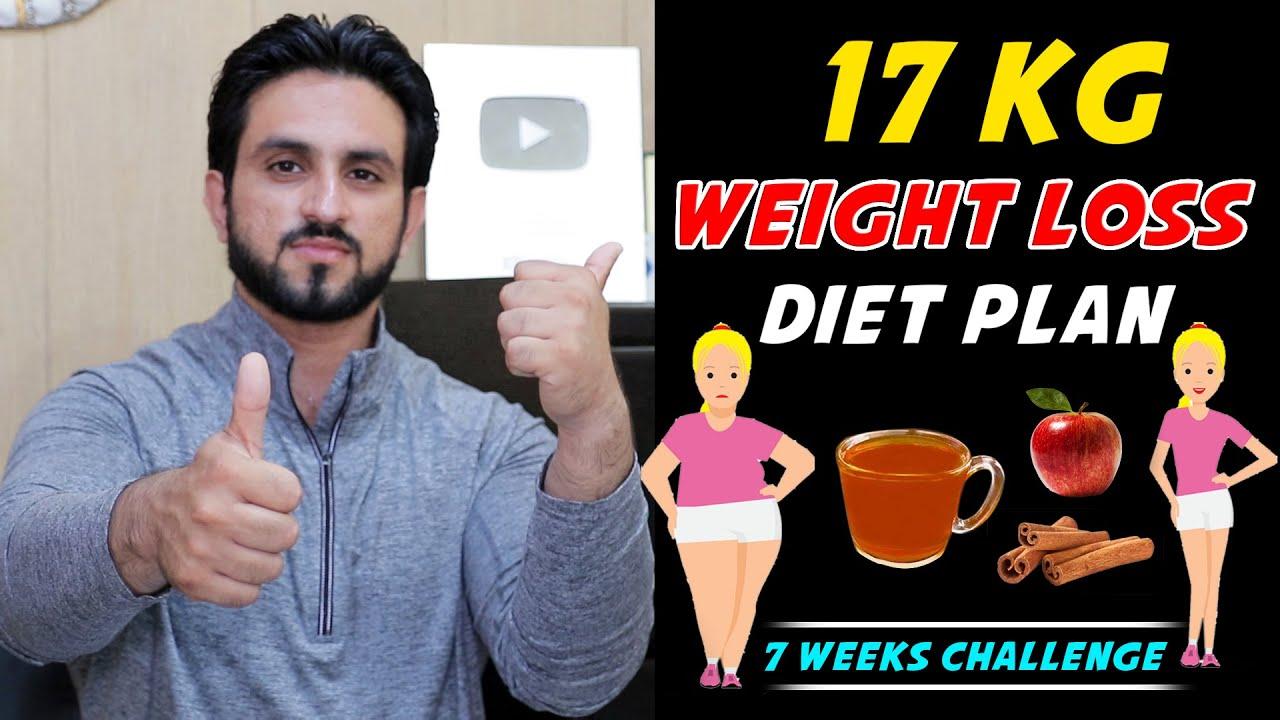 1 Week 17 Kg Weight Loss Diet Plan || 7 Weeks Series