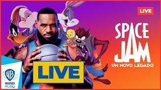 Space Jam: Um Novo Legado - Super Live de Lançamento!