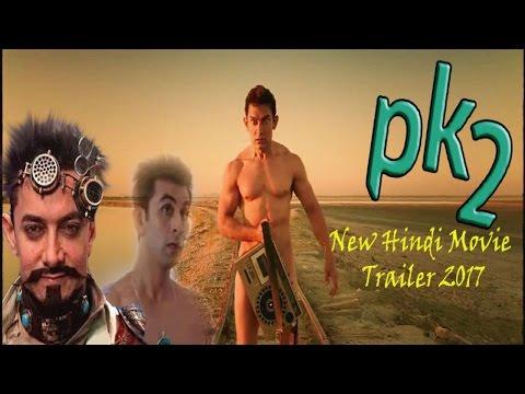 PK 2 New Hindi Movie Trailer 2017