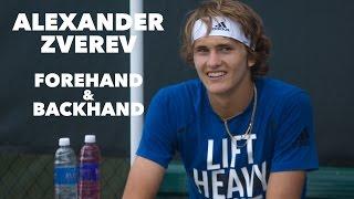 ALEXANDER ZVEREV • EPIC FOREHAND & BACKHAND • 2016 PRACTICE