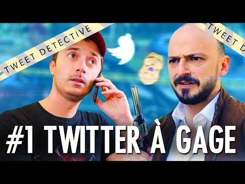 TWEET DETECTIVE - TWITTER À GAGE #1