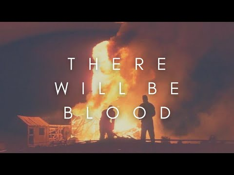 The Beauty Of There Will Be Blood