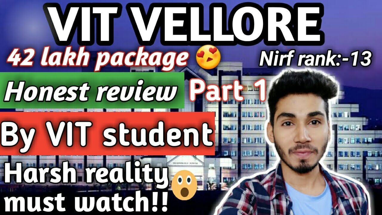 VIT Review By VIT Student😍|| Placement, labs, faculty, infrastructure everything discussed in detail