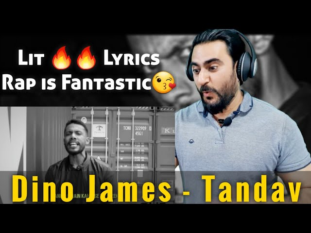 Pakistani Reacts to Tandav - Dino James Ft. Girish Nakod | Lit Lyrics & Rap