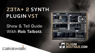 Cakewalk Z3TA+2 Virtual Synth Basic Patch Creation - Overview