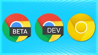 Google Chrome Beta Versions - What are they?