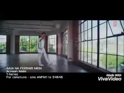 AAJA NA FERRARI MEIN (Full Video) | Armaan Malik | Amaal Malik | T-Series Latest Hindi Song 2017