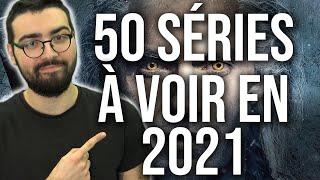 50 SÉRIES À VOIR EN 2021 !