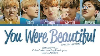 Day6  데이식스  - You Were Beautiful  English Ver  Color Coded Lyrics