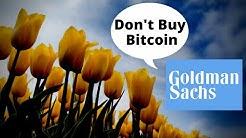 Goldman Sachs Hates Bitcoin