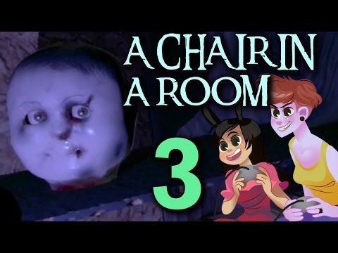 A CHAIR IN A ROOM GREENWATER - 2 Girls 1 Let's Play Part 3: Looking At You