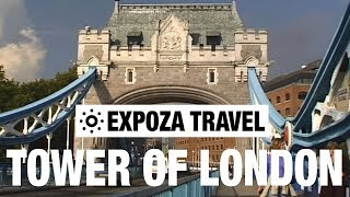 Tower of London (England) Vacation Travel Video Guide