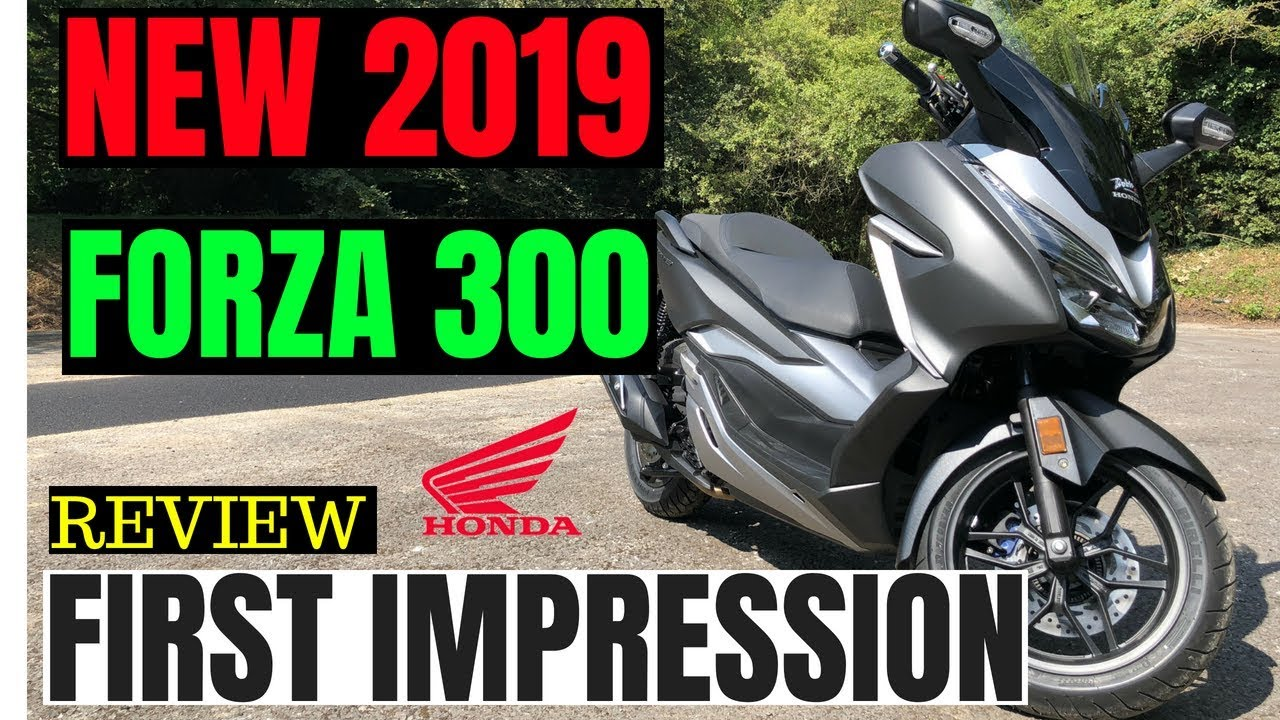 2019 Honda Forza 300 Review First Impression Youtube