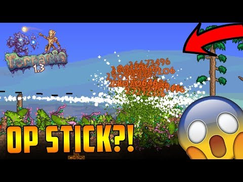 INSANE 2B DAMAGE MODDED STICK! TERRARIA OVERPOWERED MOD - INSTA HITS ANYTHING!