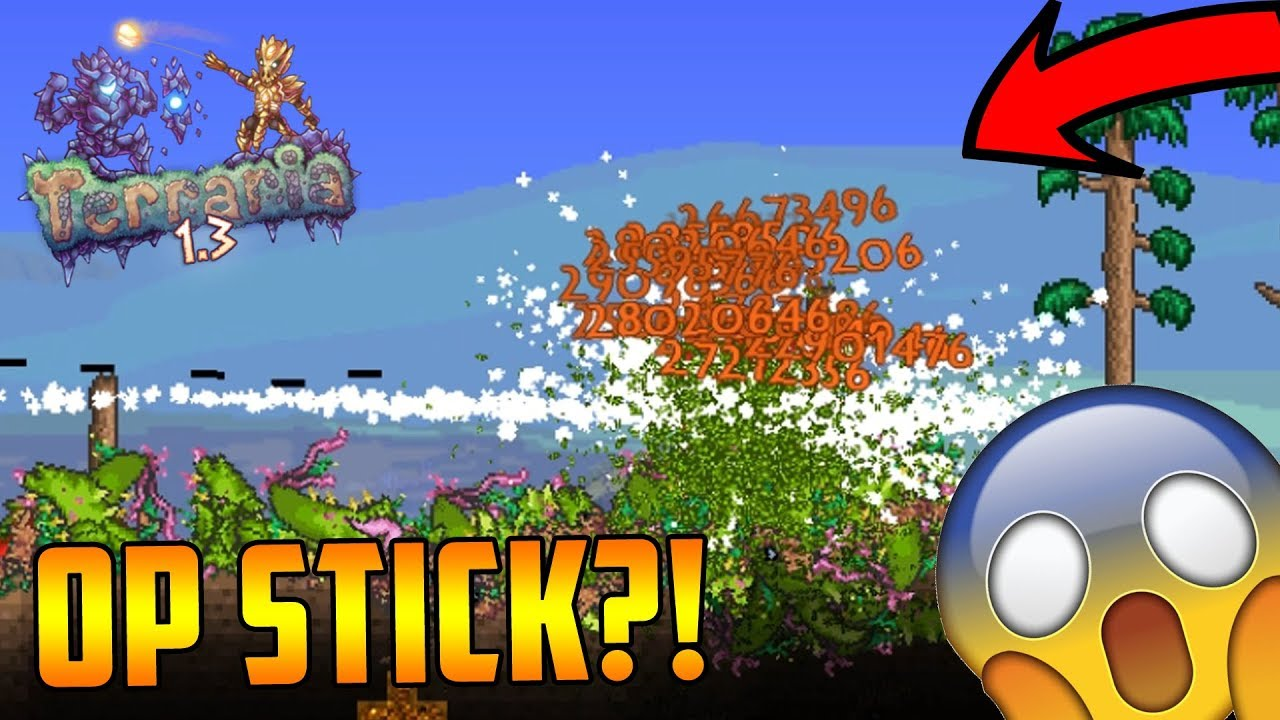 Insane 2b Damage Modded Stick Terraria Overpowered Mod Insta Hits Anything Youtube