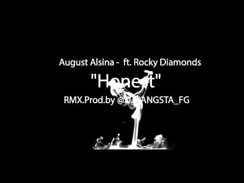 August Alsina 'Honest' ft Rocky Diamonds RMX.PROD. by @DJGANGSTA_FG